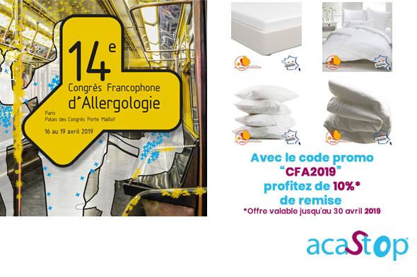 A l'occasion du Congrès Francophone d'Allergologie bénéficiez d'une remise de 10% sur toute la literie anti-acarien ACASTOP